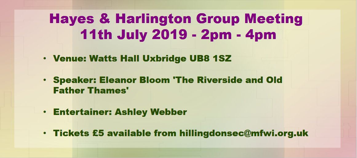 Hayes & Hillingdon Group Meeting July 2019